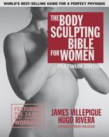 The Body Sculpting Bible for Women  Fourth Edition PDF
