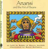 Anansi and the Pot of Beans