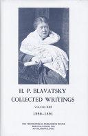 H. P. Blavatsky, Collected Writings, 1890-1891