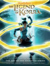 Legend of Korra: The Art of the Animated Series Book Two: Spirits: Book 2