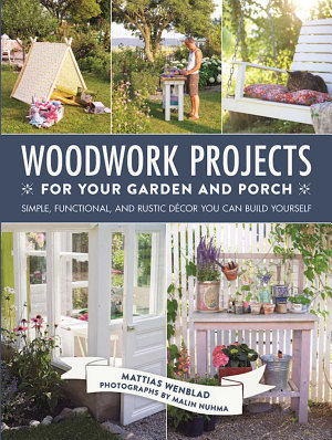 Woodwork Projects for Your Garden and Porch PDF