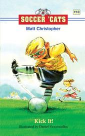 Soccer 'Cats #10: Kick It!