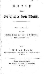 Abriß einer Geschichte von Mainz