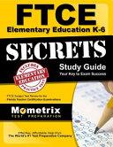 Ftce Elementary Ed K-6 Secrets Study Guide