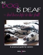 My Dog Is Deaf