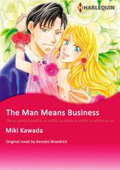 THE MAN MEANS BUSINESS: Harlequin Comics