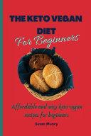 The Keto Vegan Diet for Beginners