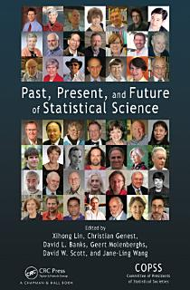 Past  Present  and Future of Statistical Science Book