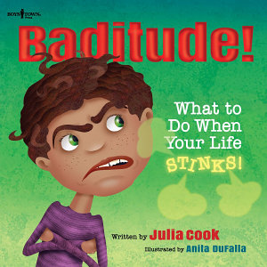 Baditude  What to Do When Life Stinks