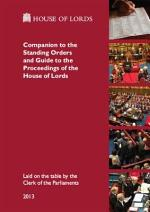 Companion to the Standing Orders and Guide to the Proceedings of the House of Lords