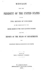 The Abridgment: Containing Messages of the President of the United States to the Two Houses of Congress with Reports of Departments and Selections from Accompanying Papers