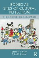 Bodies as Sites of Cultural Reflection in Early Childhood Education PDF