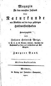 Magazin für den neuesten Zustand der Naturkunde mit Rücksicht auf die dazu gehörigen Hülfswissenschaften: Mit drey Kupfertafeln. Zweyter Band, Band 2