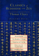 Classics of Buddhism and Zen PDF