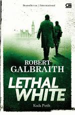 Cormoran Strike#4: Kuda Putih (The Lethal White)