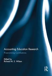 Accounting Education Research: Prize-winning Contributions