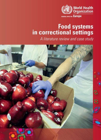 Download Food Systems in Correctional Settings Book