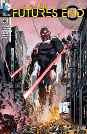 The New 52: Futures End (2014-) #40