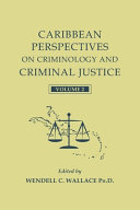 Caribbean Perspectives on Criminology and Criminal Justice Book