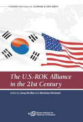 The U.S.-ROK Alliance in the 21st Century
