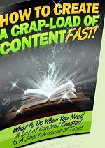 How to Create a Crapload of Content Fast
