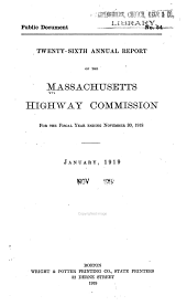 Annual Report of the Massachusetts Highway Commission: Volume 26