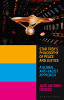 Star Trek s Philosophy of Peace and Justice