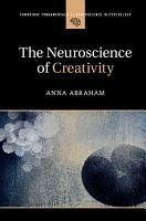 The Neuroscience of Creativity PDF