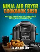 Ninja Air Fryer Cookbook 2020