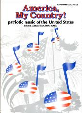 America, My Country!: patriotic music of the United States