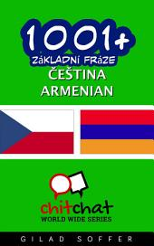 1001+ Základní Fráze Čeština - Armenian