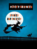 Oliver's Halloween Stories and Puzzles