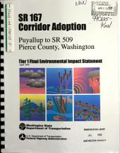 WA-167 Corridor Adoption, Freeway Extension from WA-167 and Meridian St., Pierce County: Environmental Impact Statement