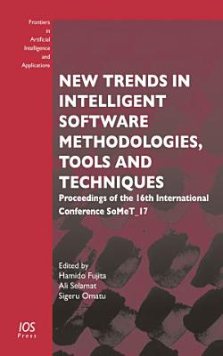 New Trends in Intelligent Software Methodologies, Tools and Techniques