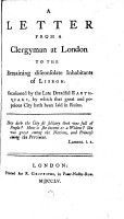 A Letter from a Clergyman at London to the Remaining Disconsolate Inhabitants of Lisbon PDF