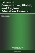 Issues in Comparative, Global, and Regional Education Research: 2013 Edition