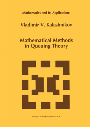 Mathematical Methods in Queuing Theory