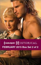 Harlequin Historical February 2015 - Box Set 2 of 2: Breaking the Rake's Rules\Taming His Viking Woman\The Knight's Broken Promise