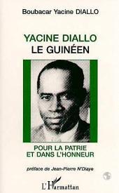 Yacine Diallo le Guinéen: Pour la patrie et dans l'honneur