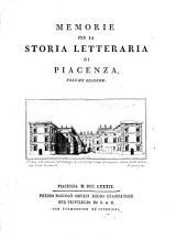 Memorie per la storia letteraria di Piacenza. Volume primo [-secondo]: Volumi 1-2
