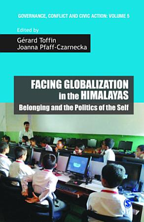 Facing Globalization in the Himalayas PDF