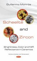 Scheelite and Zircon