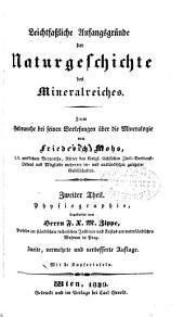 Leichtfassliche anfangsgründe der Naturgeschichte des Mineralreiches: th. Physiographie, bearb. von F.X.M. Zippe