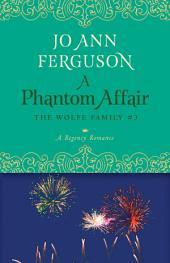 A Phantom Affair: A Regency Romance