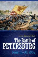 The Battle of Petersburg  June 15 18  1864 PDF