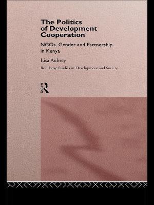 The Politics of Development Co operation PDF