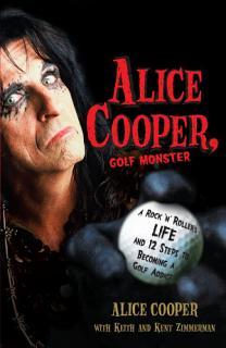 Alice Cooper  Golf Monster Book