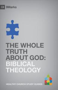 The Whole Truth about God Book