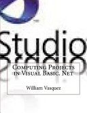 Computing Projects in Visual Basic. Net