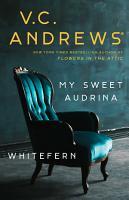 My Sweet Audrina   Whitefern Bindup PDF